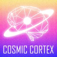 Cosmic Cortex podcast