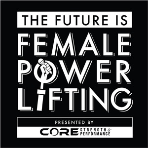 The Future Is Female Powerlifting