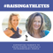 #RaisingAthletes Podcast
