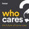 Who Cares? - the future of home care