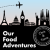 Our Food Adventures - Chris & Tiarra Kretzer