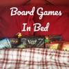 Board Games in Bed artwork