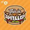 This is Capitalism - BBC Radio 4
