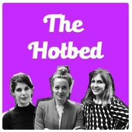 The Hotbed: I Hate You So Much Right Now on Apple Podcasts