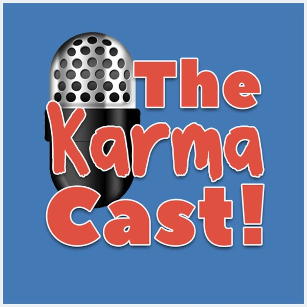 Karma Cast Podcast