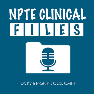 NPTE Clinical Files
