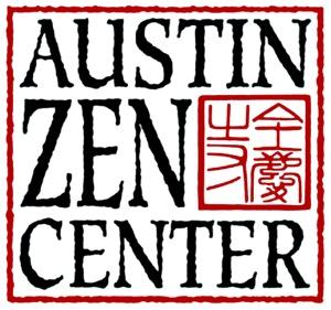 Austin Zen Center Dharma Talks