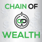 Chain of Wealth - Debt, Investing, Entrepreneurship, Wealth & More