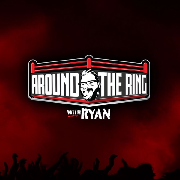 Around the Ring with Ryan