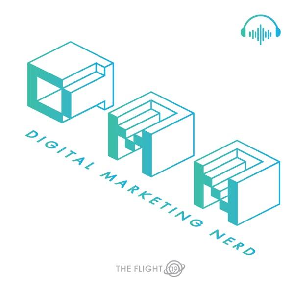 Digital Marketing Nerd Podcast