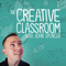 The Creative Classroom with John Spencer