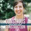 Conscious Construction artwork
