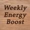 Weekly Energy Boost