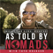 As Told By Nomads