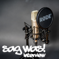 Sag was! Interview podcast