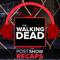 The Walking Dead LIVE: Post Show Recaps