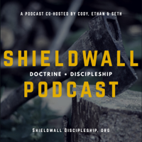 Shieldwall Podcast podcast