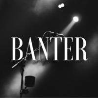 Banter podcast