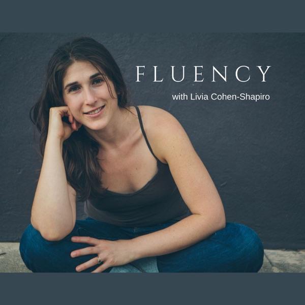 FLUENCY with Livia Cohen-Shapiro