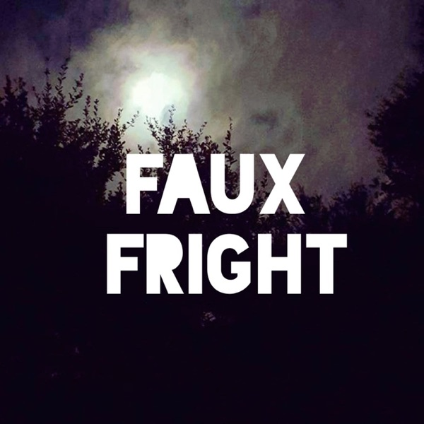 Faux Fright