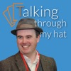 Talking through my hat artwork