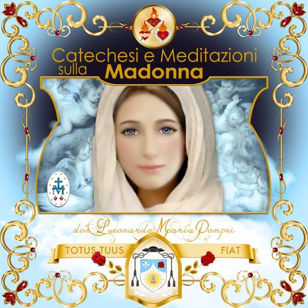 Catechesi e meditazioni sulla Madonna