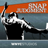 Snap Judgment - Snap Judgment and WNYC Studios