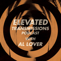 Elevated Transmissions Podcast podcast