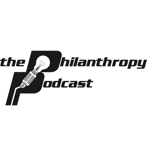 Cover image of Philanthropy Podcast: A Resource for Nonprofit Leaders and Fundraising & Advancement Professionals