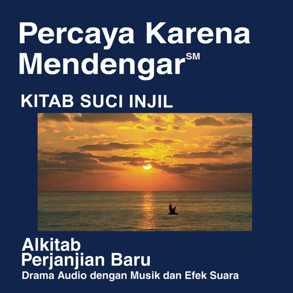 Indonesian, Shellabear Alkitab - Indonesian, Shellabear Bible (Dramatized)