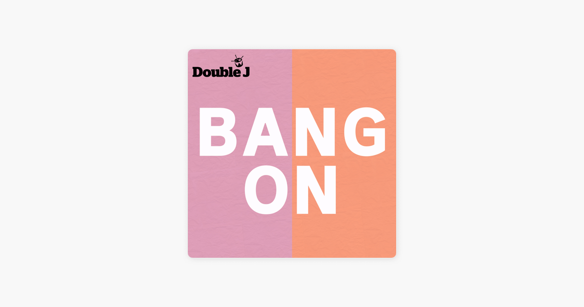Bang On sur Apple Podcasts