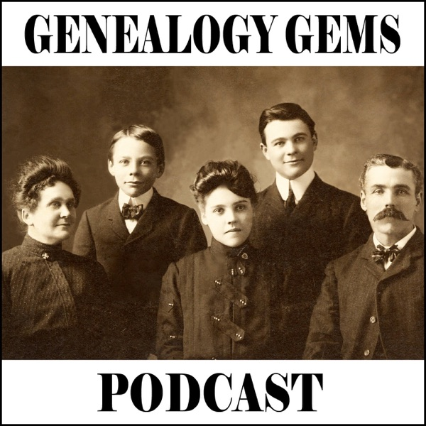 The Genealogy Gems Podcast with Lisa Louise Cooke     -      Your Family History Show