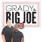 The Grady and Big Joe Show Podcast