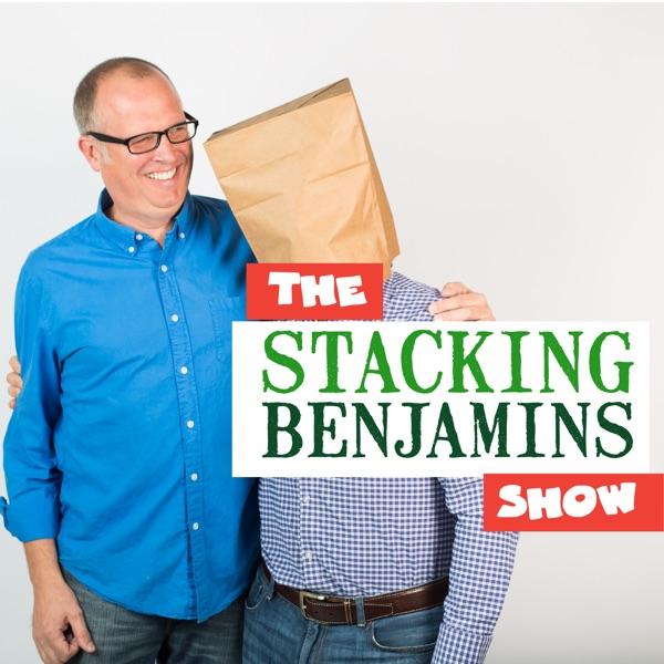 The Stacking Benjamins Show | Podbay