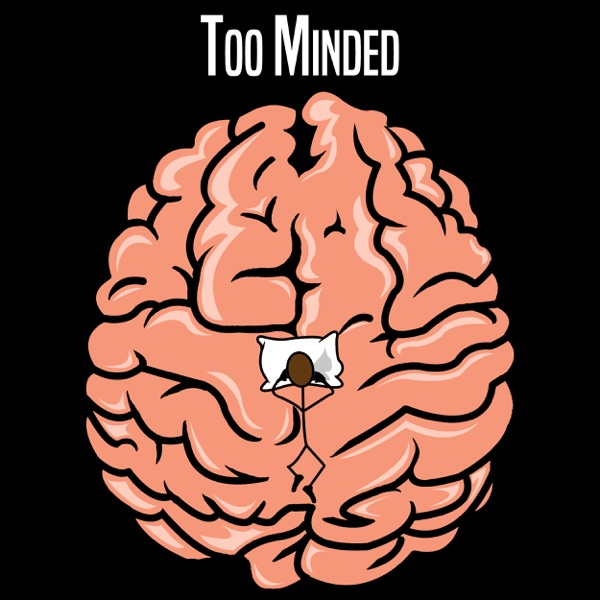 Too Minded