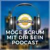 Scrum Podcast - Möge Scrum mit dir sein