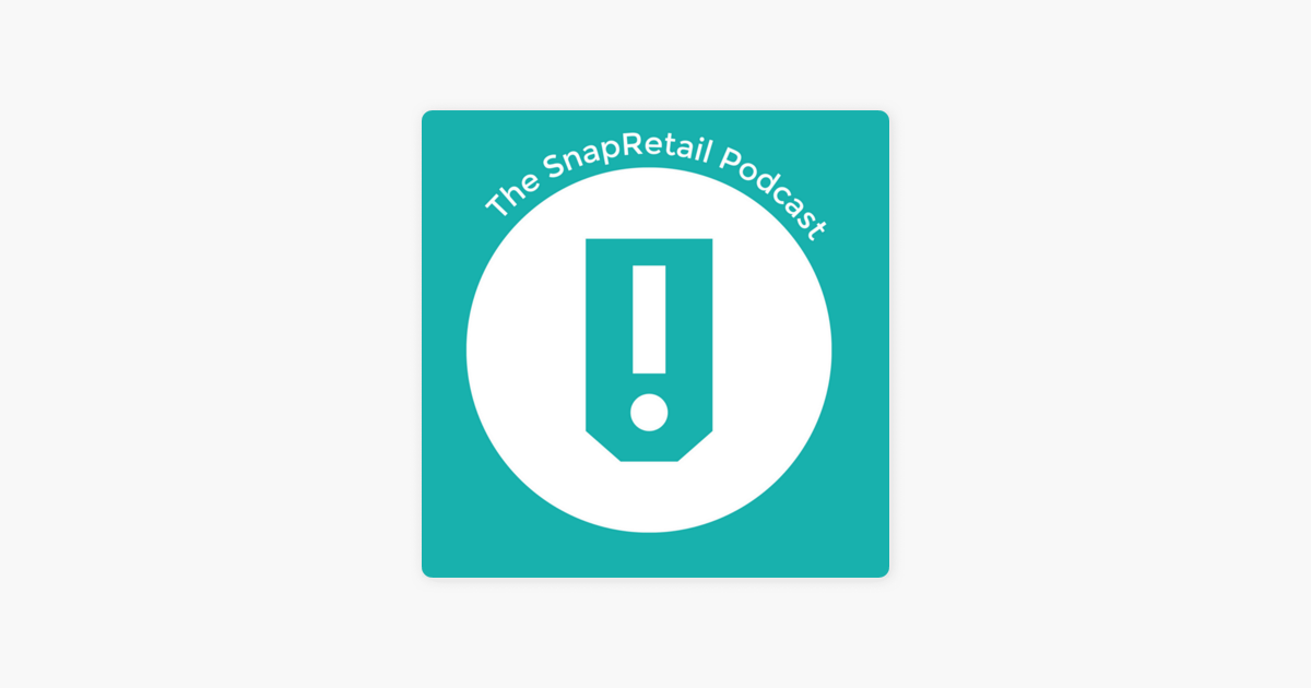 The SnapRetail Podcast on Apple Podcasts