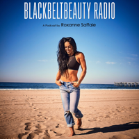 BlackBeltBeauty Radio podcast