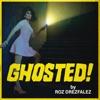 Ghosted!  by Roz Drezfalez artwork