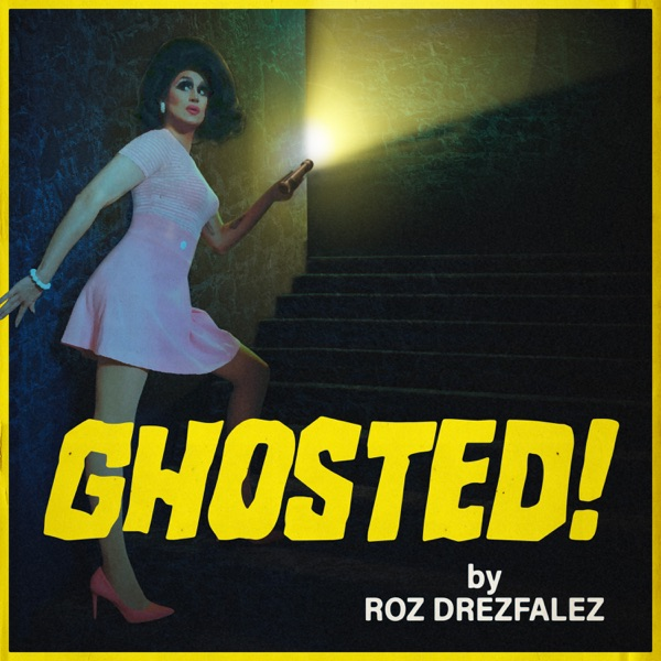 Ghosted! by Roz Drezfalez