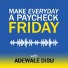 Make Everyday A Paycheck Friday artwork