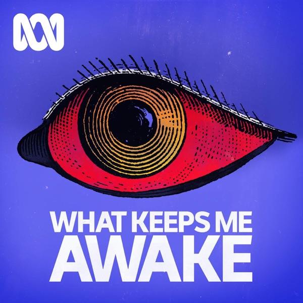 What Keeps Me Awake