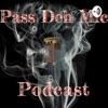Pass Deh Mic Podcast artwork