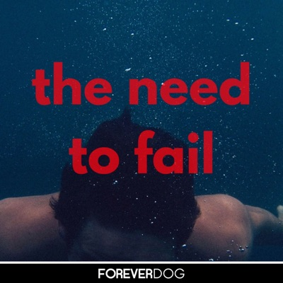 The Need to Fail with Don Fanelli