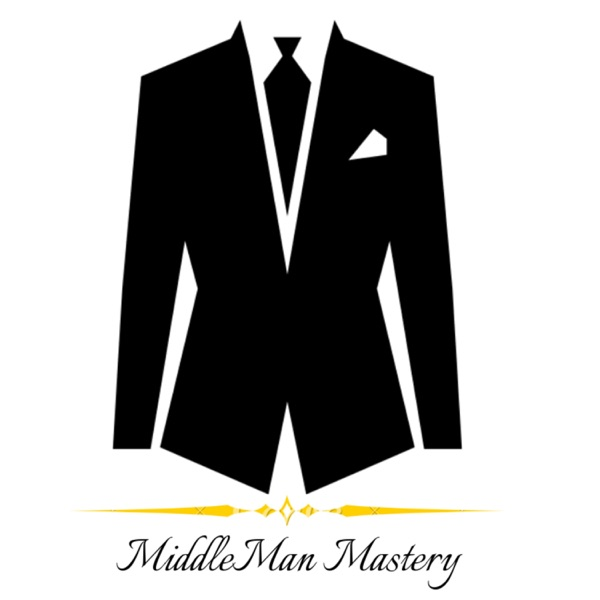 MiddleMan Mastery