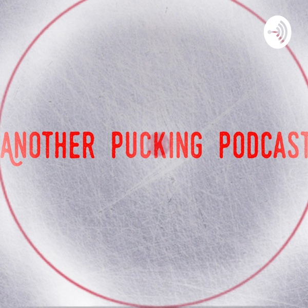 Another Pucking Podcast