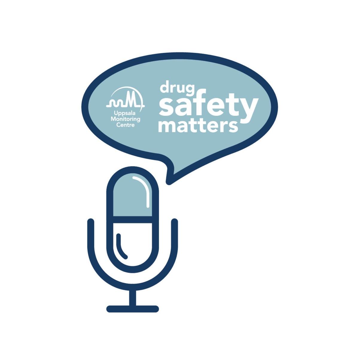 Drug Safety Matters
