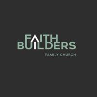 Faith Builders Family Church podcast