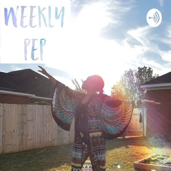Weekly Pep