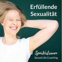 Erfüllende Sexualität - SpürVertrauen Podcast für deinen Sex podcast